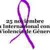 """ACTIVIDADES 25N """"DÍA INTERNACIONAL PARA LA ERRADICACIÓN DE LA VIOLENCIA CONTRA LAS MUJERES"""""""