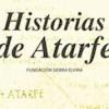 """""""Historias de Atarfe"""" por Jose Enrique Granados"""