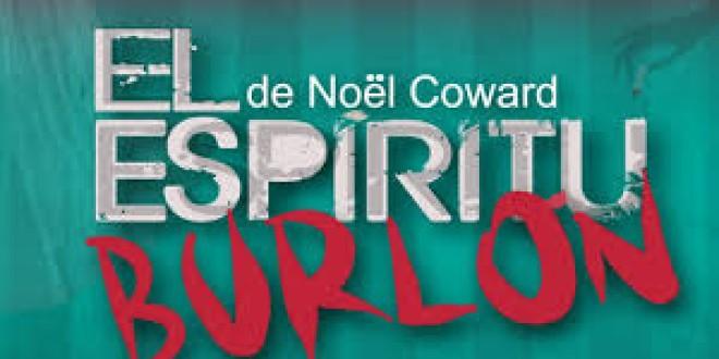 «UN ESPIRITU BURLÓN»  teatro el sábado 23 en el Centro Cultural a las 20:30