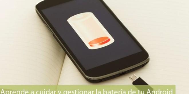 Aprende a cuidar y gestionar la batería de tu Android