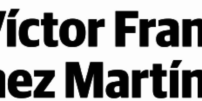 «OBITUARIO A VICTOR F. SANCHEZ MARTINEZ «por José Enrique Granados