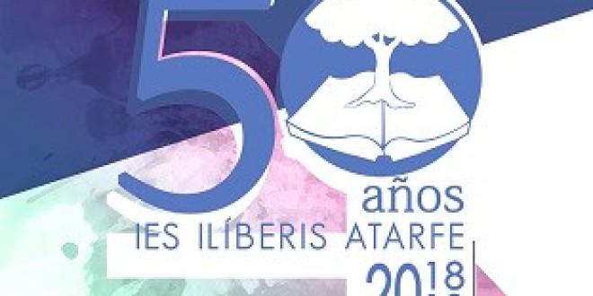 ATERFE: PROGRAMA 50º ANIVERSARIO DEL  IES ILIBERIS: