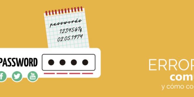 Típicos errores que cometemos al usar nuestras contraseñas, y cómo corregirlos