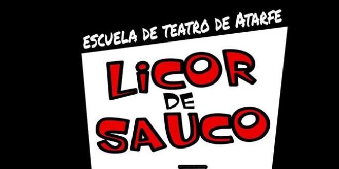 TEATRO en ATARFE  OBRA: «Licor de Sauco»