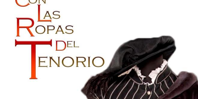 ATARFE: «CON LAS ROPAS DEL TENORIO» 28 DE DICIEMBRE A LAS 20h EN EL CENTRO CULTURAL MEDINA ELVIRA