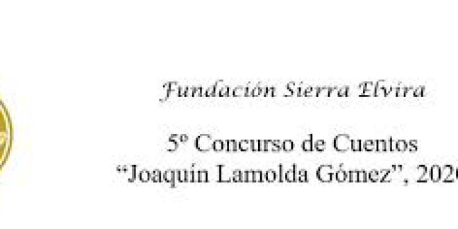 Próroga del 5º Concurso de ATARFE: Cuentos «Joaquín Lamolda Gómez»de la Fundación Sierra Elvira