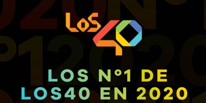 Los Números 1 de LOS40 en 2020