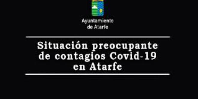 ATARFE AUMENTA LA TASA DE CONTAGIOS COVID Y EL NÚMERO DE FALLECIDOS