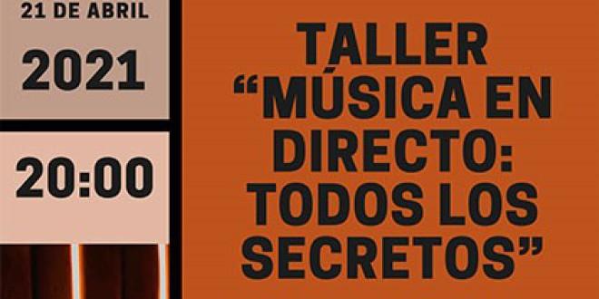 ATARFE: Taller: Música en Directo: Todos los Secretos