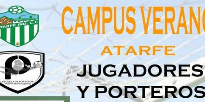 ATARFE: CAMPUS DE VERANO DEL ATARFE INDUSTRIAL