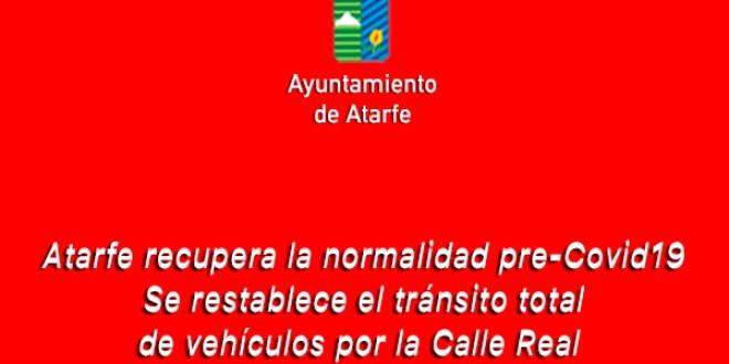 Atarfe recupera la normalidad pre-Covid19. Se restablece el tránsito total de vehículos por la Calle Real