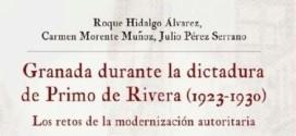 ATARFE: PRESENTACIÓN DEL LIBRO «GRANADA DURANTE LA DICTADURA DE PRIMO DE RIVERA (1923-1930)»