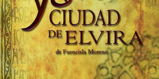 El sábado regresa a escena la obra teatral 'Yo, ciudad de Elvira', de Fuencisla Moreno, que rescata nuestra historia