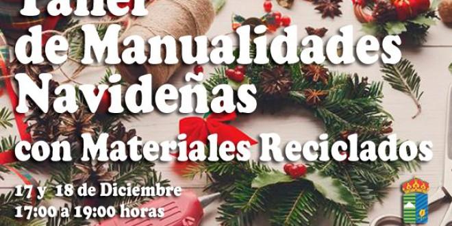 ATARFE: TALLER DE MANUALIDADES NAVIDEÑAS CON MATERIALES RECICLADOS