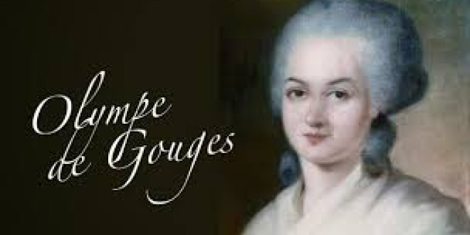 MUJERES QUE CAMBIARON LA HISTORIA : OLYMPE DE GOUGES