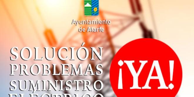 EXIGIMOS UNA SOLUCIÓN A LOS PROBLEMAS DE SUMINISTRO ELÉCTRICO EN ATARFE