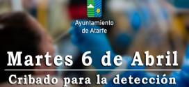 ATARFE: EL MARTES 6 DE ABRIL SE REALIZARÁ CRIBADO PARA LA DETECCIÓN DEL COVID-19