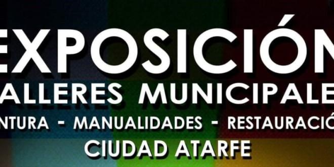 ATARFE: EXPOSICIÓN DE LOS DIFERENTES TALLERES MUNICIPALES