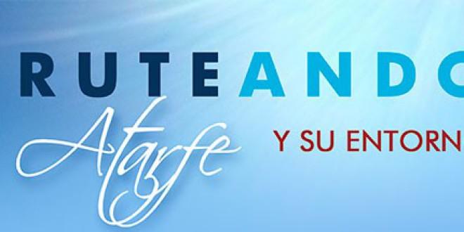 ATARFE: Presentación de la Actividad «RUTEANDO ATARFE Y US ENTORNO»